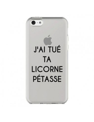 Coque iPhone 5C Tué Licorne Pétasse Transparente - Maryline Cazenave