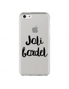 Coque iPhone 5C Joli Bordel Transparente - Maryline Cazenave