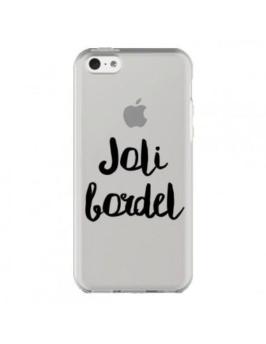 Coque iPhone 5C Joli Bordel...