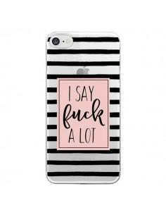 Coque I Say Fuck A Lot Transparente pour iPhone 7 - Maryline Cazenave