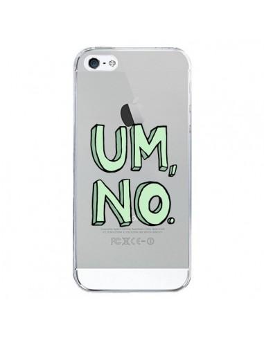 Coque iPhone 5/5S et SE Um, No...