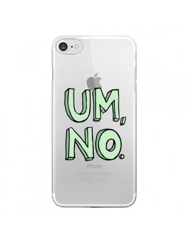 Coque iPhone 7 et 8 Um, No Transparente - Maryline Cazenave