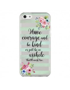 Coque iPhone 5C Courage, Kind, Asshole Transparente - Maryline Cazenave
