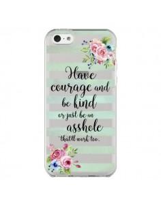 Coque iPhone 5C Courage, Kind, Asshole Transparente - Maryline Cazenave