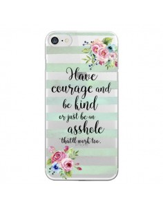 Coque iPhone 7 et 8 Courage, Kind, Asshole Transparente - Maryline Cazenave