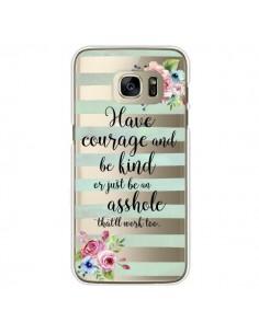 Coque Courage, Kind, Asshole Transparente pour Samsung Galaxy S7 Edge - Maryline Cazenave