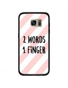 Coque 2 Words 1 Finger pour Samsung Galaxy S7 Edge - Maryline Cazenave