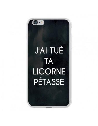 Coque iPhone 6 Plus et 6S Plus J'ai tué ta Licorne Pétasse - Maryline Cazenave
