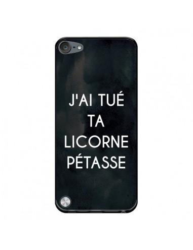 Coque J'ai tué ta Licorne Pétasse pour iPod Touch 5 - Maryline Cazenave