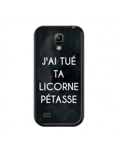 Coque J'ai tué ta Licorne Pétasse pour Samsung Galaxy S4 Mini - Maryline Cazenave