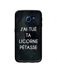 Coque J'ai tué ta Licorne Pétasse pour Samsung Galaxy S6 Edge - Maryline Cazenave