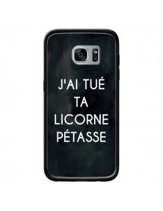 Coque J'ai tué ta Licorne Pétasse pour Samsung Galaxy S7 - Maryline Cazenave