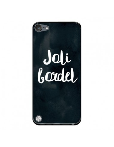 Coque Joli Bordel pour iPod Touch 5 - Maryline Cazenave
