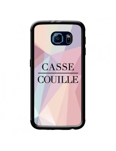 Coque Casse Couille pour Samsung Galaxy S6 - Maryline Cazenave