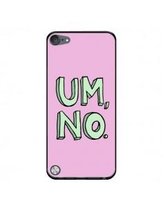 Coque Um, No pour iPod Touch 5/6 et 7 - Maryline Cazenave