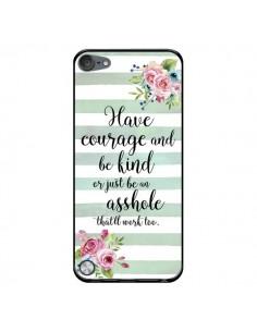 Coque Courage, Kind, Asshole pour iPod Touch 5/6 et 7 - Maryline Cazenave
