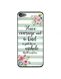 Coque Courage, Kind, Asshole pour iPod Touch 5 - Maryline Cazenave