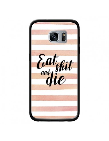 Coque Eat, Shit and Die pour Samsung...