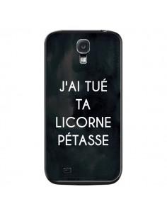 Coque J'ai tué ta Licorne Pétasse pour Samsung Galaxy S4 - Maryline Cazenave