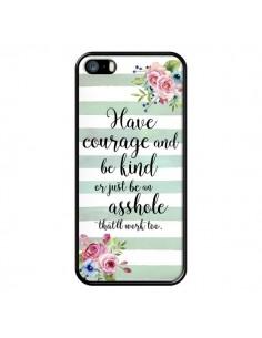 Coque iPhone 5/5S et SE Courage, Kind, Asshole - Maryline Cazenave