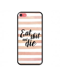 Coque iPhone 5C Eat, Shit and Die - Maryline Cazenave