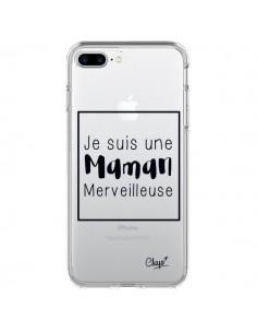 Coque Je suis une Maman Merveilleuse Transparente pour iPhone 7 Plus - Chapo