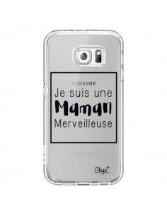 Coque Je suis une Maman Merveilleuse Transparente pour Samsung Galaxy S6 - Chapo
