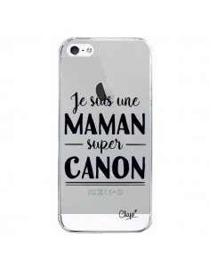 Coque Je suis une Maman super Canon Transparente pour iPhone 5/5S et SE - Chapo