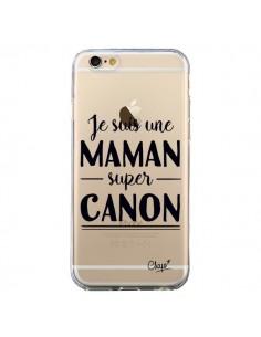 Coque Je suis une Maman super Canon Transparente pour iPhone 6 et 6S - Chapo