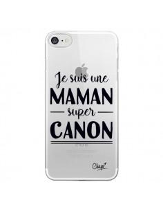 Coque Je suis une Maman super Canon Transparente pour iPhone 7 et 8 - Chapo