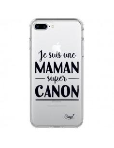 Coque Je suis une Maman super Canon Transparente pour iPhone 7 Plus - Chapo