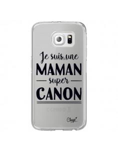 Coque Je suis une Maman super Canon Transparente pour Samsung Galaxy S6 Edge - Chapo