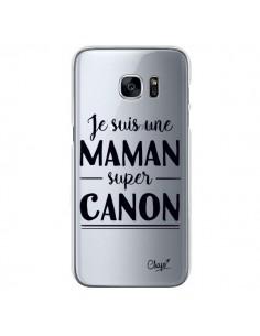 Coque Je suis une Maman super Canon Transparente pour Samsung Galaxy S7 - Chapo