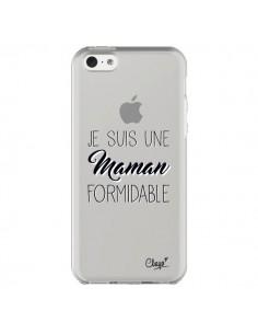 Coque iPhone 5C Je suis une Maman Formidable Transparente - Chapo