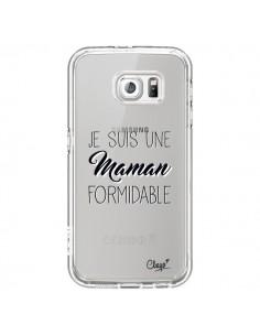 Coque Je suis une Maman Formidable Transparente pour Samsung Galaxy S6 - Chapo