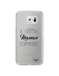 Coque Je suis une Maman Formidable Transparente pour Samsung Galaxy S6 Edge - Chapo