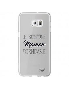 Coque Je suis une Maman Formidable Transparente pour Samsung Galaxy S6 Edge Plus - Chapo