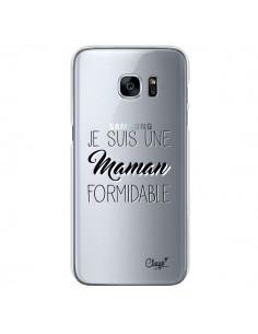 Coque Je suis une Maman Formidable Transparente pour Samsung Galaxy S7 - Chapo