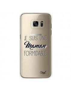 Coque Je suis une Maman Formidable Transparente pour Samsung Galaxy S7 Edge - Chapo