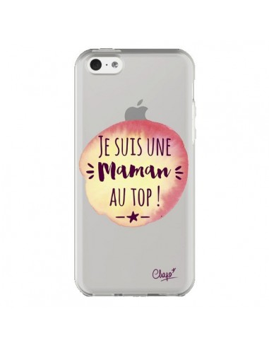 Coque iPhone 5C Je suis une Maman au Top Orange Transparente - Chapo