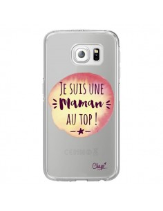 Coque Je suis une Maman au Top Orange Transparente pour Samsung Galaxy S6 Edge - Chapo