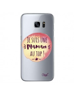 Coque Je suis une Maman au Top Orange Transparente pour Samsung Galaxy S7 - Chapo