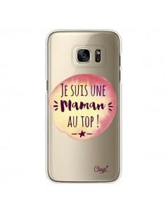 Coque Je suis une Maman au Top Orange Transparente pour Samsung Galaxy S7 Edge - Chapo