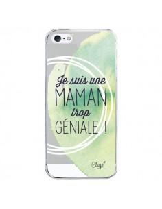 Coque Je suis une Maman trop Géniale Vert Transparente pour iPhone 5/5S et SE - Chapo