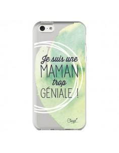 Coque iPhone 5C Je suis une Maman trop Géniale Vert Transparente - Chapo