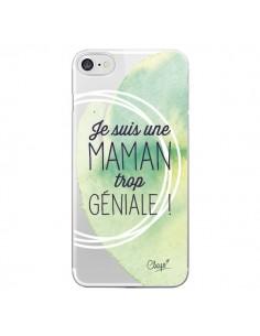 Coque Je suis une Maman trop Géniale Vert Transparente pour iPhone 7 - Chapo