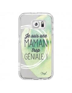 Coque Je suis une Maman trop Géniale Vert Transparente pour Samsung Galaxy S6 - Chapo