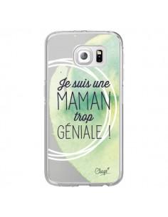 Coque Je suis une Maman trop Géniale Vert Transparente pour Samsung Galaxy S6 Edge - Chapo