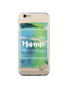 Coque iPhone 6 et 6S Je suis une Maman Merveilleuse Bleu Vert Transparente - Chapo