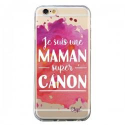Coque Je suis une Maman super Canon Rose Transparente pour iPhone 6 et 6S - Chapo
